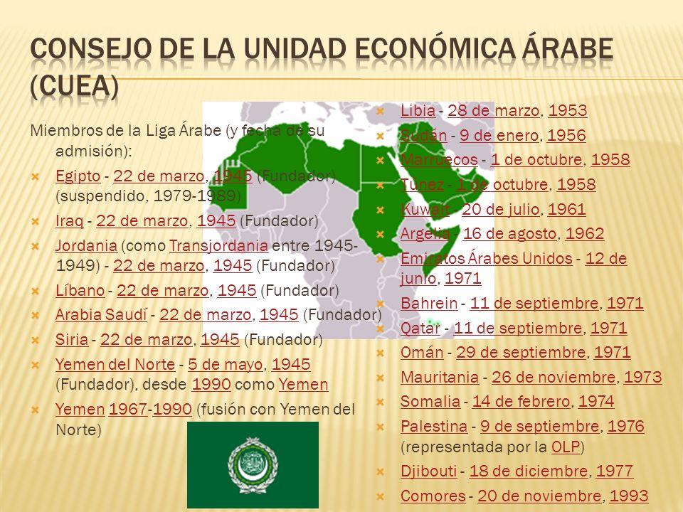 Miembros de la Liga Árabe (y fecha de su admisión): Egipto - 22 de marzo, 1945 (Fundador) (suspendido, 1979-1989) Egipto22 de marzo1945 Iraq - 22 de m
