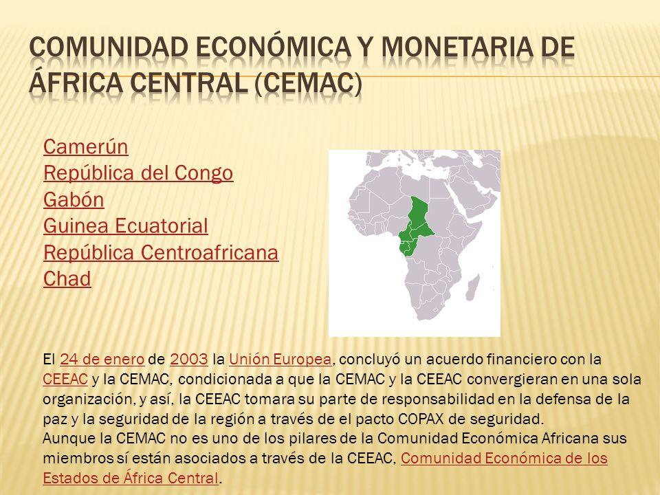 Camerún República del Congo Gabón Guinea Ecuatorial República Centroafricana Chad El 24 de enero de 2003 la Unión Europea, concluyó un acuerdo financi