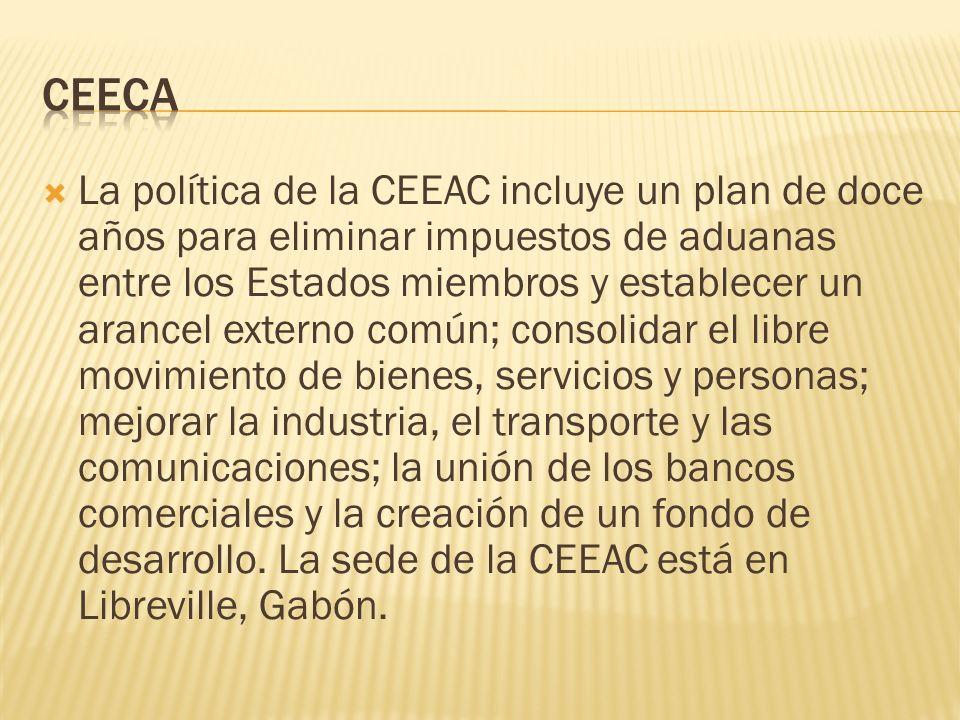 La política de la CEEAC incluye un plan de doce años para eliminar impuestos de aduanas entre los Estados miembros y establecer un arancel externo com