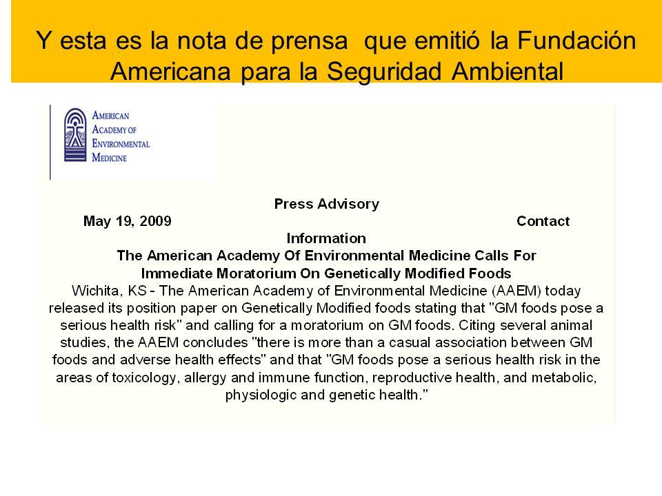 Y esta es la nota de prensa que emitió la Fundación Americana para la Seguridad Ambiental