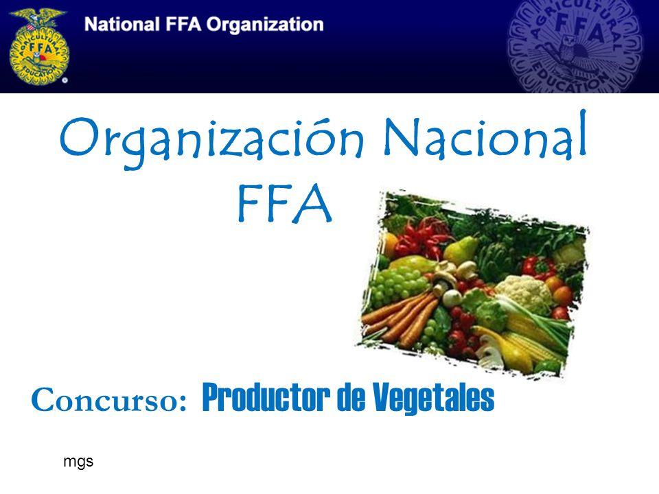 Organización Nacional FFA Concurso: Productor de Vegetales mgs