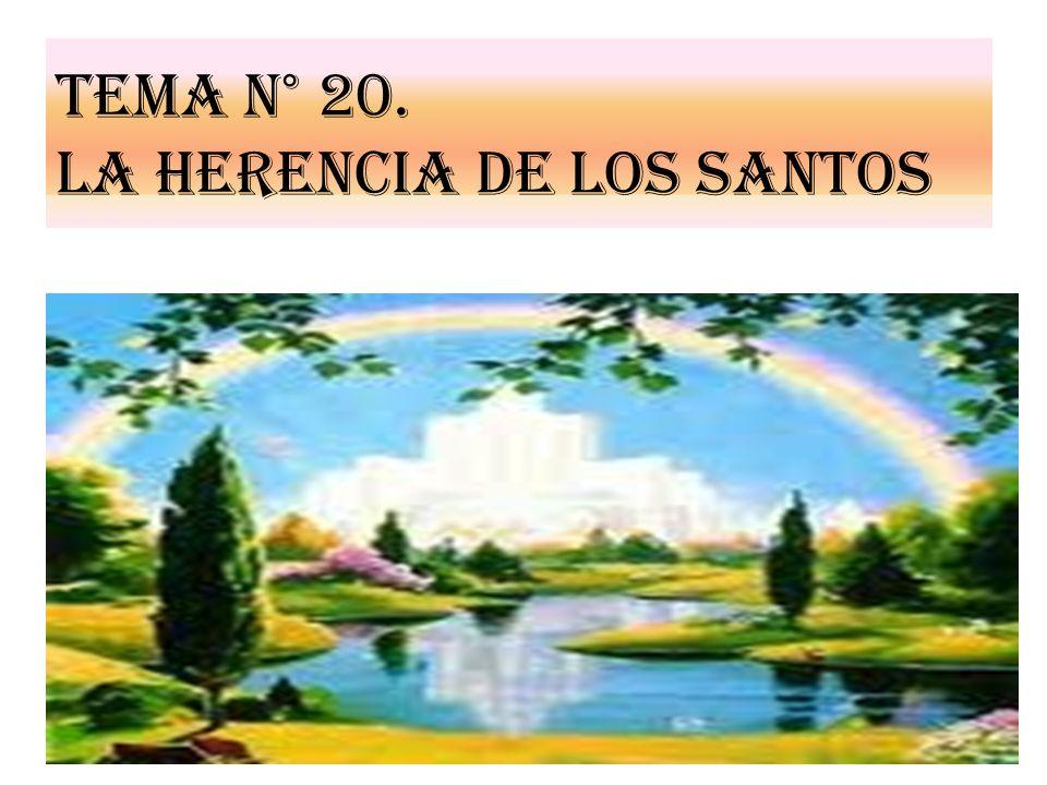 Tema n° 20. LA HERENCIA DE LOS SANTOS