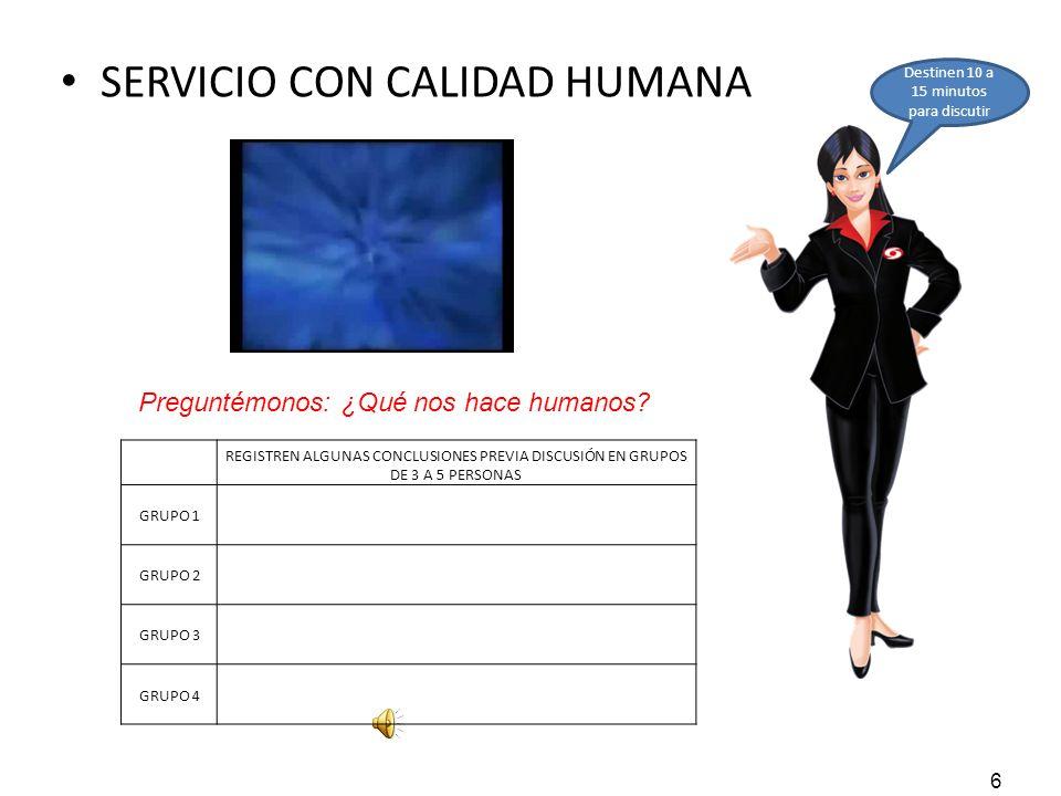 7 SERVICIO CON CALIDAD HUMANA