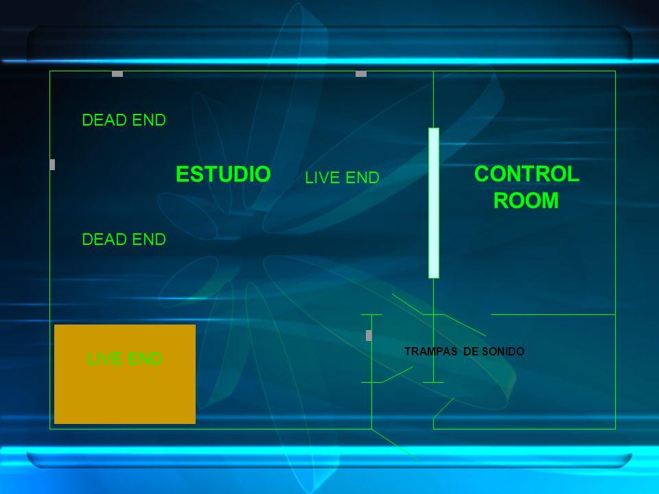 ESTUDIO CONTROL ROOM TRAMPAS DE SONIDO LIVE END DEAD END