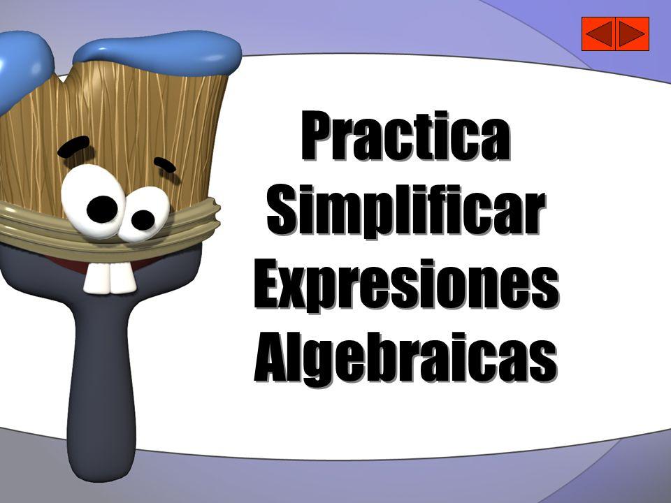 Practica Simplificar Expresiones Algebraicas