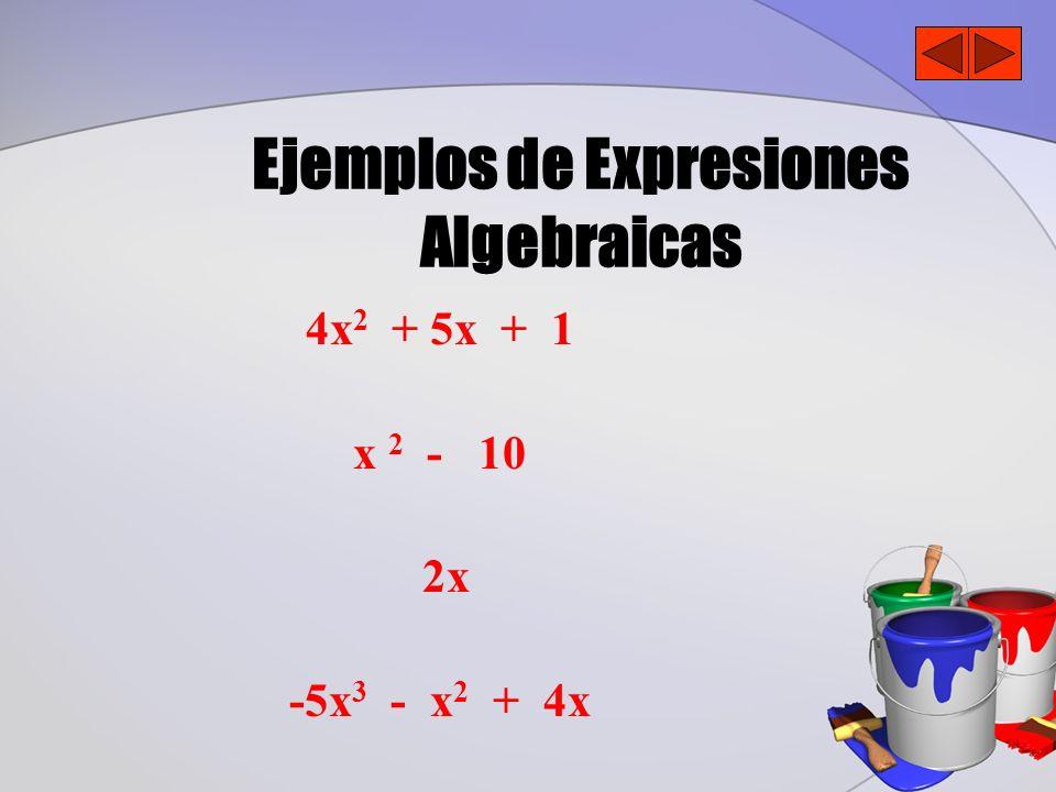 3x x 4 - 10x + 11x 4x 2 y + 5xy 2 + 5 x 2 y -5x 3 yz - x 2 y 2 z 2 + 4 - 2 ¿Cuál es el grado de cada expresión algebraica.