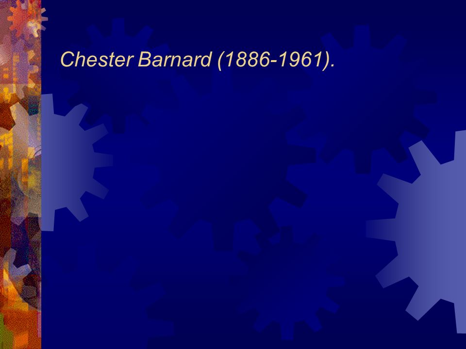 Chester Barnard (1886-1961).