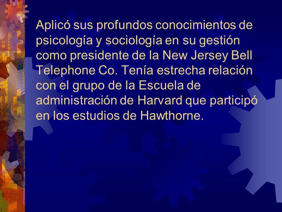Aplicó sus profundos conocimientos de psicología y sociología en su gestión como presidente de la New Jersey Bell Telephone Co. Tenía estrecha relació