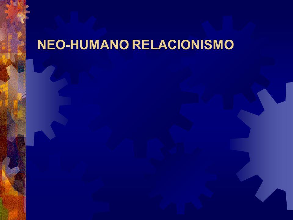 NEO-HUMANO RELACIONISMO