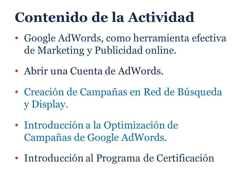 Contenido de la Actividad Google AdWords, como herramienta efectiva de Marketing y Publicidad online.