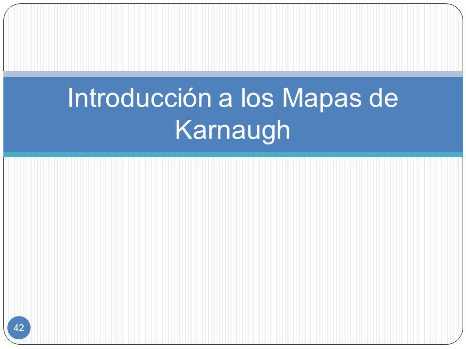 42 Introducción a los Mapas de Karnaugh