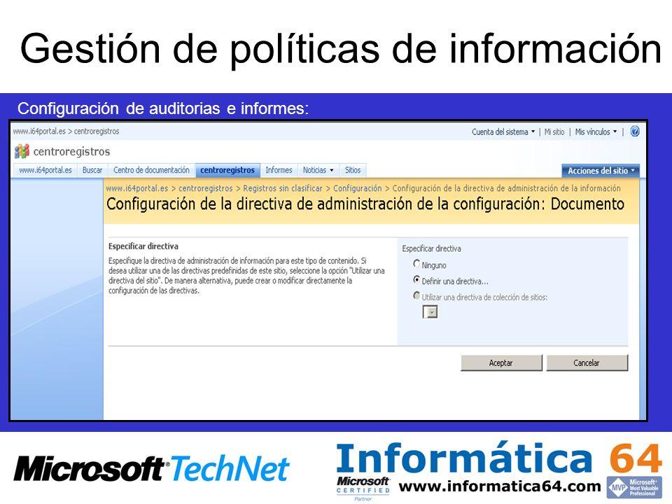 Configuración de auditorias e informes: