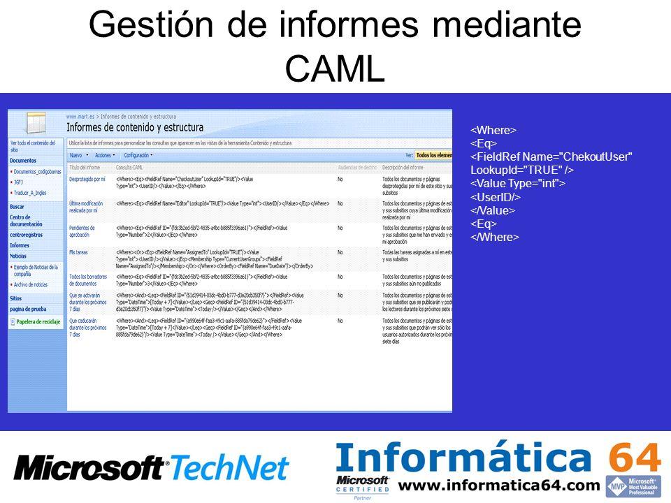 Gestión de informes mediante CAML
