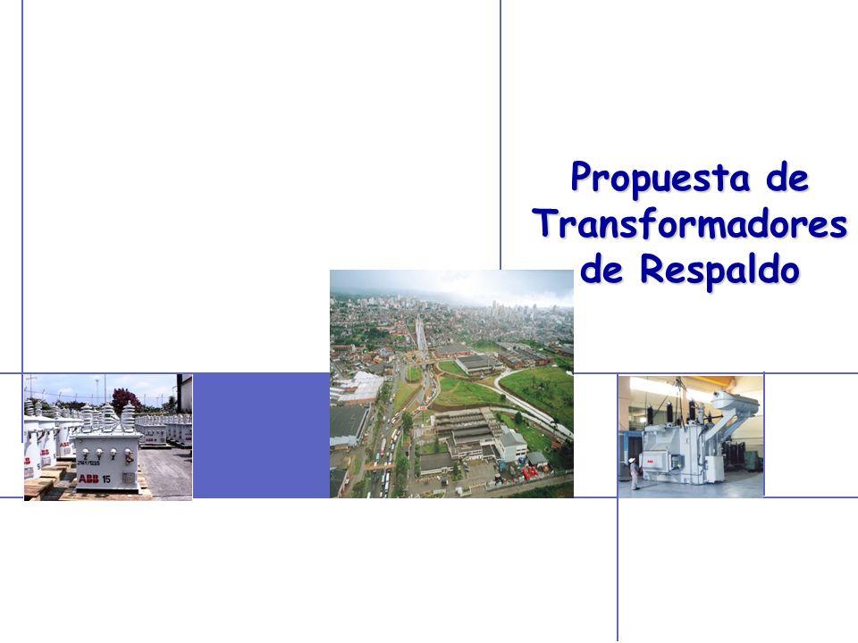 © ABB Ltd - Page 1 Propuesta de Transformadores de Respaldo