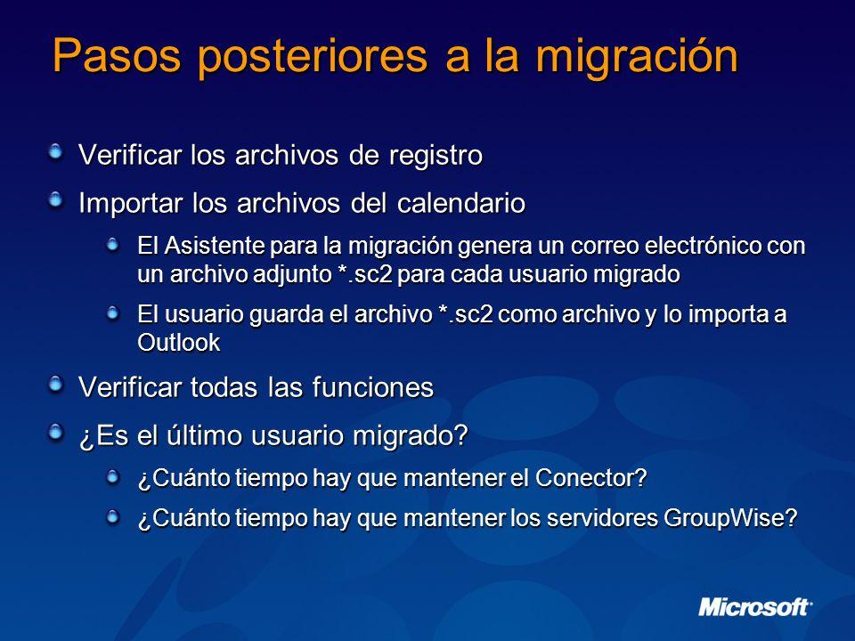 Pasos posteriores a la migración Verificar los archivos de registro Importar los archivos del calendario El Asistente para la migración genera un corr