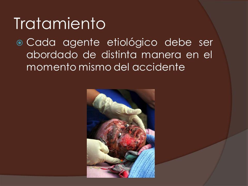 Tratamiento Cada agente etiológico debe ser abordado de distinta manera en el momento mismo del accidente