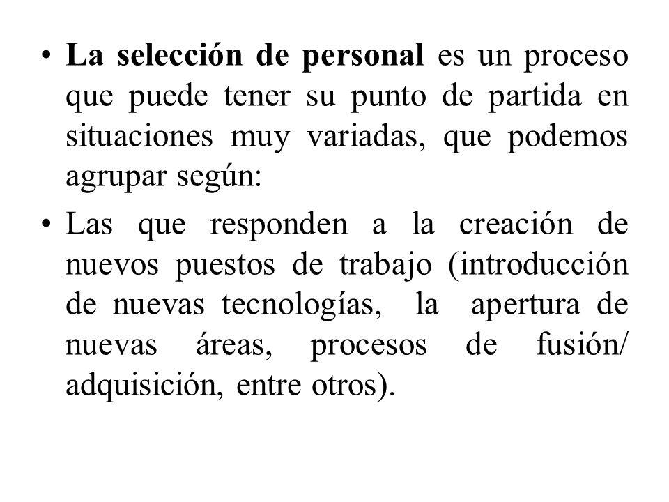 técnicas de selección de personal Las técnicas de selección de personal son variadas.