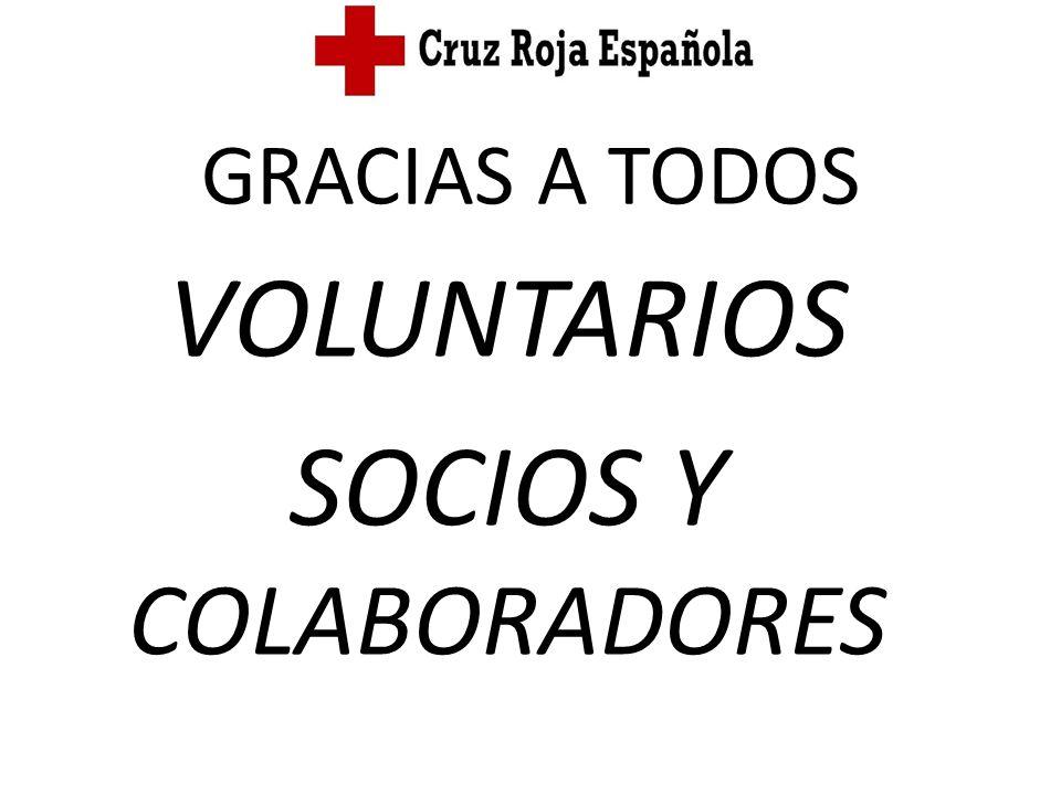 GRACIAS A TODOS VOLUNTARIOS SOCIOS Y COLABORADORES