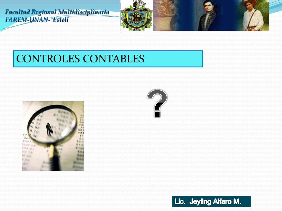 Facultad Regional Multidisciplinaria FAREM-UNAN- Estelí CONTROLES CONTABLES