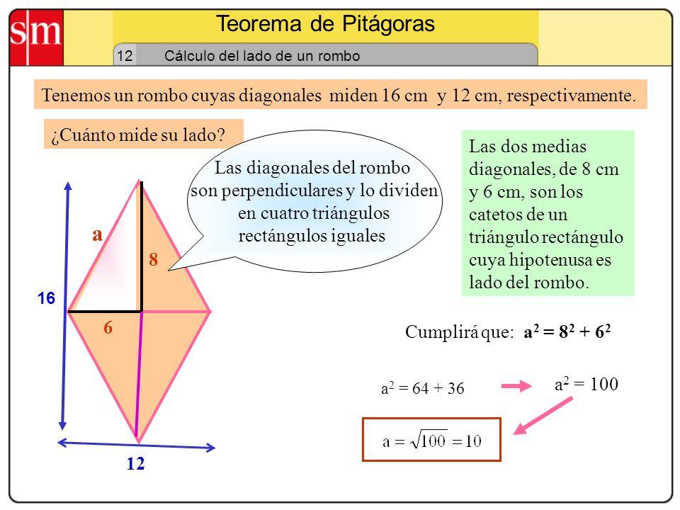 Teorema de Pitágoras 12 Cálculo de la altura de un triángulo equilátero Tenemos un triángulo equilátero cuyos lados iguales miden 10 cm cada uno. La a