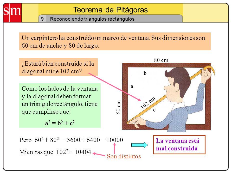 Teorema de Pitágoras 8 Los triángulos sagrados Fueron muy utilizados por los arquitectos y agrimensores egipcios. Las medidas de sus lados son: 3, 4 y