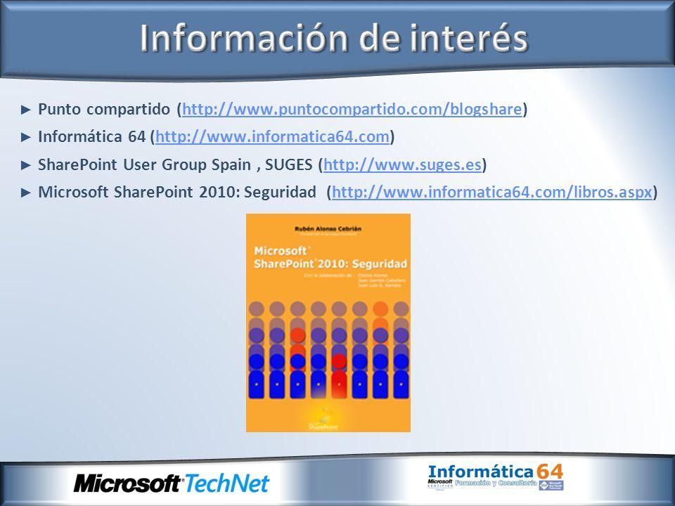 Punto compartido (http://www.puntocompartido.com/blogshare)http://www.puntocompartido.com/blogshare Informática 64 (http://www.informatica64.com)http: