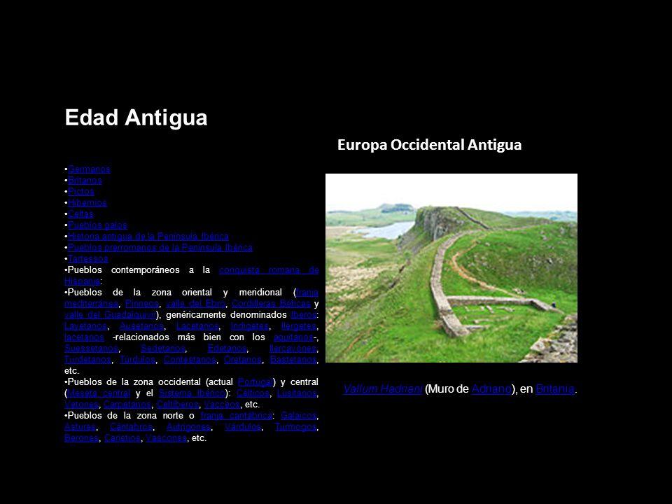 Edad Antigua Europa Occidental Antigua Vallum HadrianiVallum Hadriani (Muro de Adriano), en Britania.AdrianoBritania Germanos Britanos Pictos Hibernio