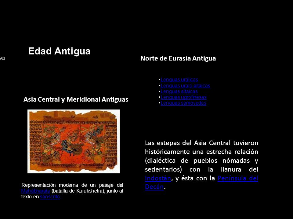 Edad Antigua Norte de Eurasia Antigua Lenguas urálicas Lenguas uralo-altaicas Lenguas altaicasLenguas altaicas Lenguas ugrofinesas Lenguas samoyedas A