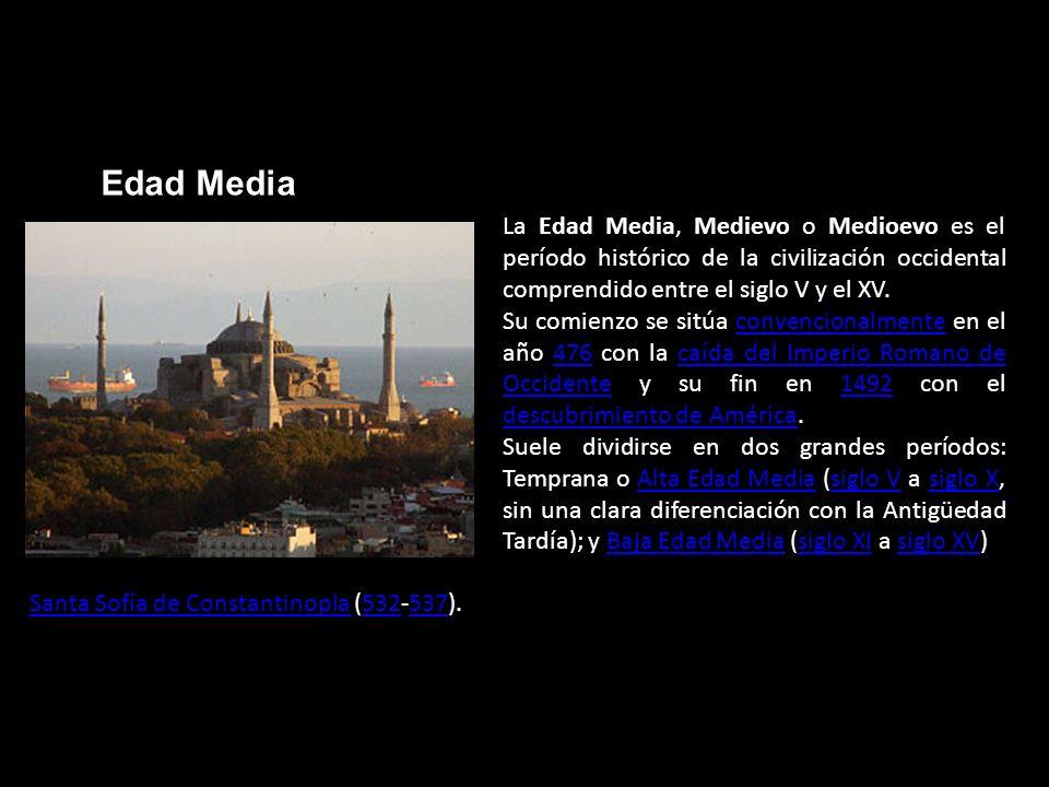 Edad Media La Edad Media, Medievo o Medioevo es el período histórico de la civilización occidental comprendido entre el siglo V y el XV. Su comienzo s