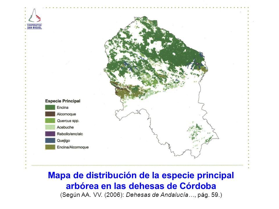 Mapa de distribución de la especie principal arbórea en las dehesas de Córdoba (Según AA. VV. (2006): Dehesas de Andalucía…, pág. 59.)