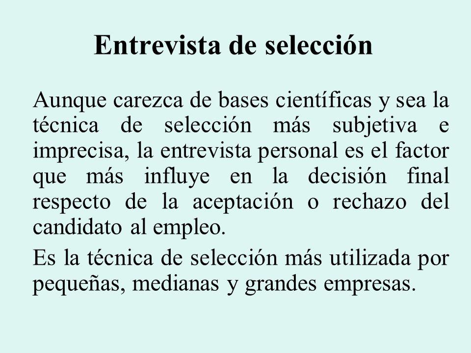 Los objetivos específicos de la entrevista, que se pretende con ella.