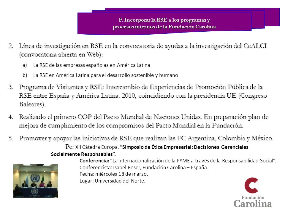 2.Línea de investigación en RSE en la convocatoria de ayudas a la investigación del CeALCI (convocatoria abierta en Web): a)La RSE de las empresas esp
