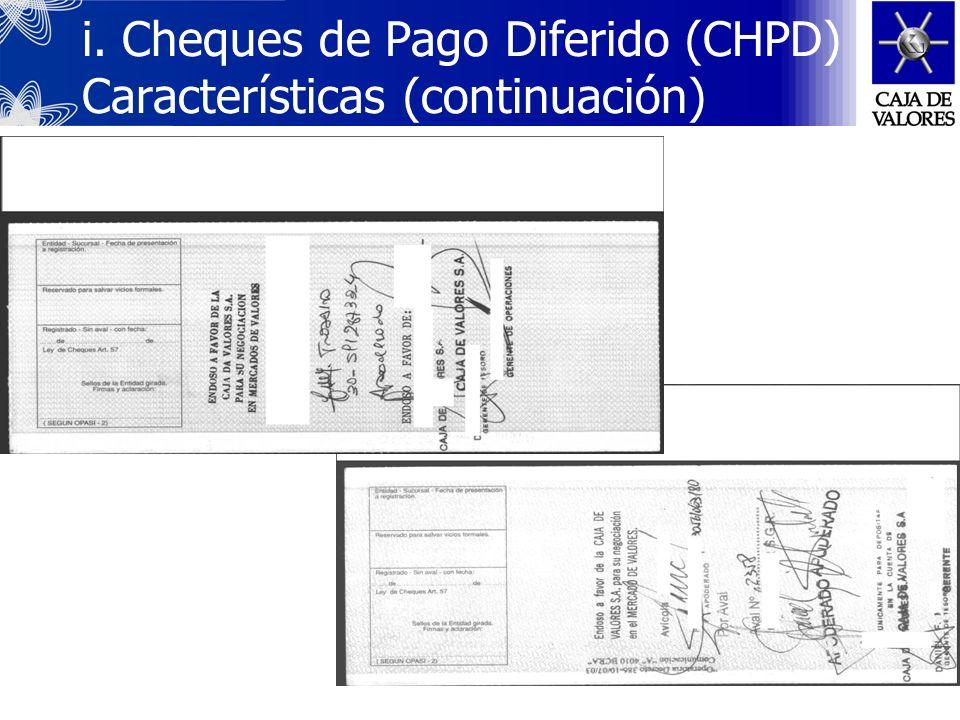 i. Cheques de Pago Diferido (CHPD) Características