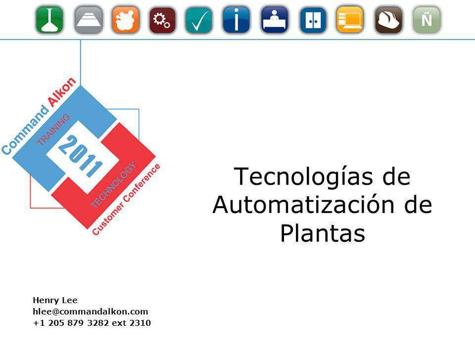 Tecnologías de Automatización de Plantas 2 Aprender sobre nuevas funcionalidades de COMMANDbatch y tecnologías de automatización de plantas.