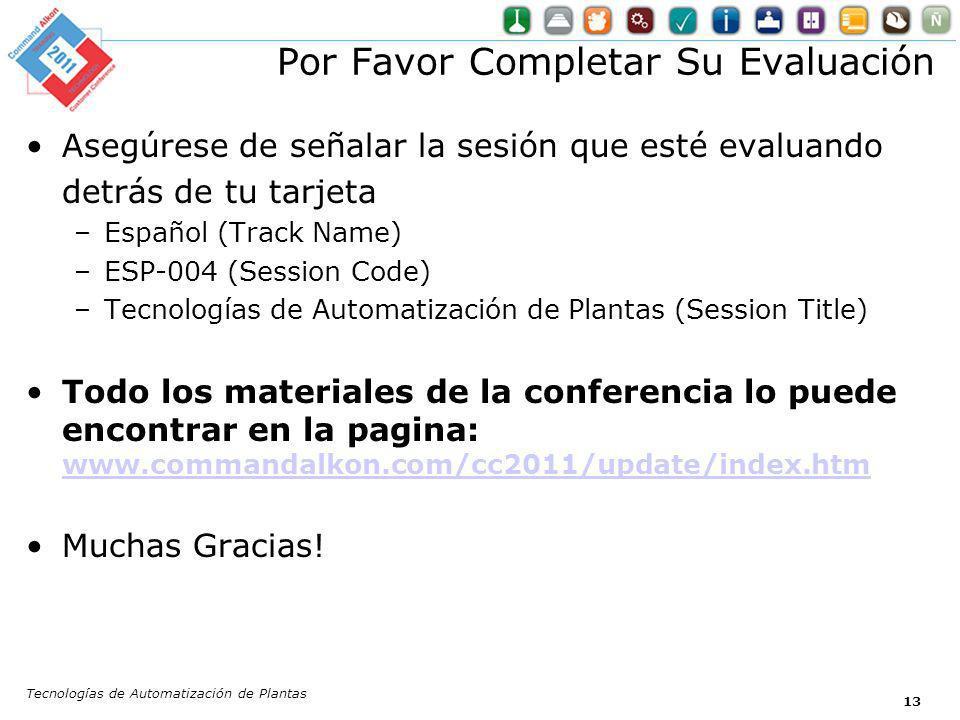 13 Por Favor Completar Su Evaluación Asegúrese de señalar la sesión que esté evaluando detrás de tu tarjeta –Español (Track Name) –ESP-004 (Session Co