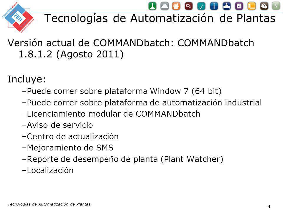 4 Versión actual de COMMANDbatch: COMMANDbatch 1.8.1.2 (Agosto 2011) Incluye: –Puede correr sobre plataforma Window 7 (64 bit) –Puede correr sobre pla