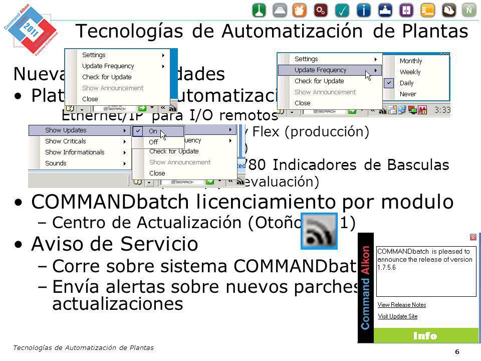 Nuevas Funcionalidades Tecnologías de Automatización de Plantas 7 Mejoramiento SMS Reporte de desempeño de planta Datos adicionales sobre la planta y consolidación de datos de mutile plantas Localización –Opción de lenguaje local, moneda, formato de fechas