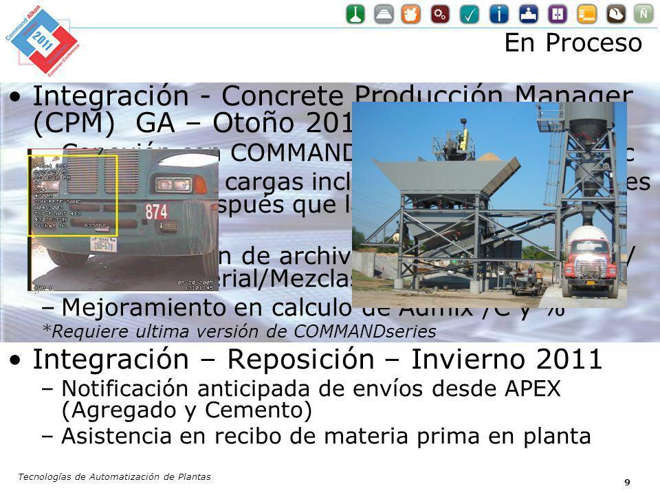 Integración - Concrete Producción Manager (CPM) GA – Otoño 2011 –Conexión con COMMANDseries* & COMMANDqc –Resultado de cargas incluyendo cargas manual