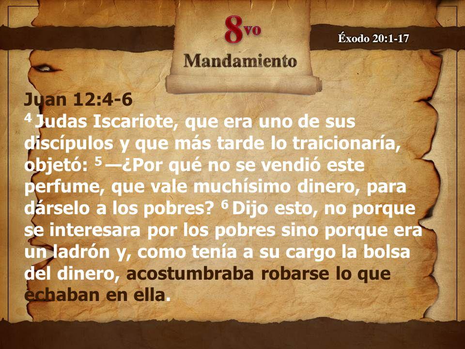 Juan 12:4-6 4 Judas Iscariote, que era uno de sus discípulos y que más tarde lo traicionaría, objetó: 5 ¿Por qué no se vendió este perfume, que vale m