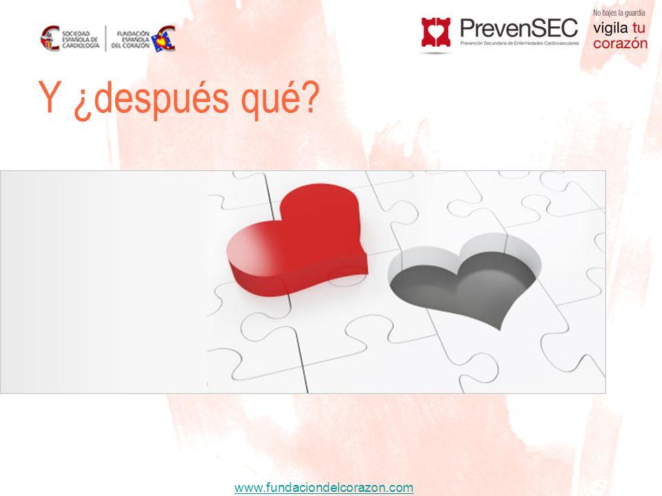 www.fundaciondelcorazon.com Y ¿después qué?