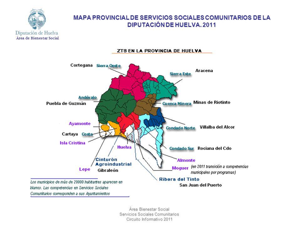 Área de Bienestar Social Área Bienestar Social Servicios Sociales Comunitarios Circuito Informativo 2011 MAPA PROVINCIAL DE SERVICIOS SOCIALES COMUNIT