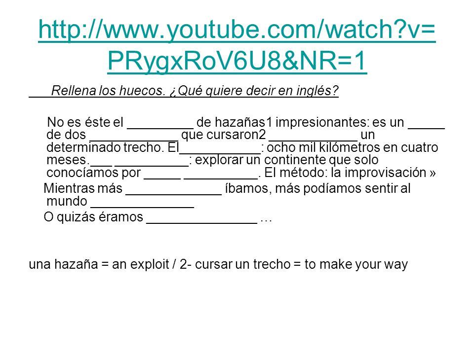 http://www.youtube.com/watch?v= PRygxRoV6U8&NR=1 Rellena los huecos. ¿Qué quiere decir en inglés? No es éste el _________ de hazañas1 impresionantes: