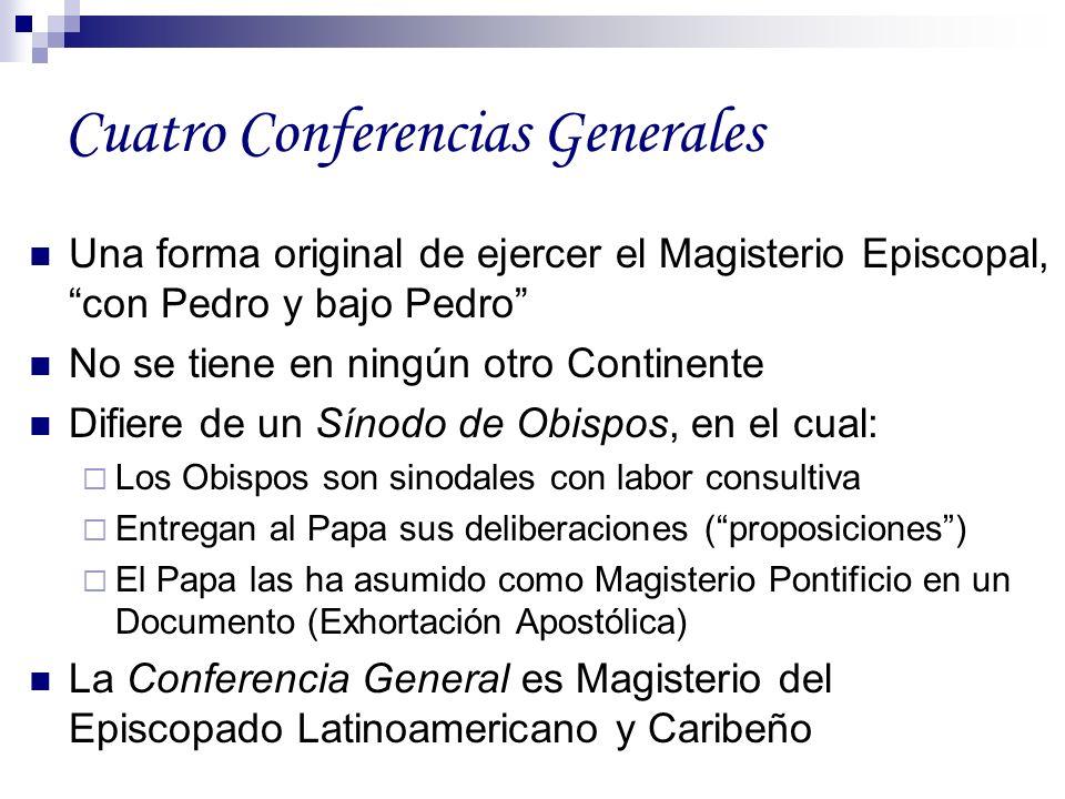 Cuatro Conferencias Generales Una forma original de ejercer el Magisterio Episcopal, con Pedro y bajo Pedro No se tiene en ningún otro Continente Difi