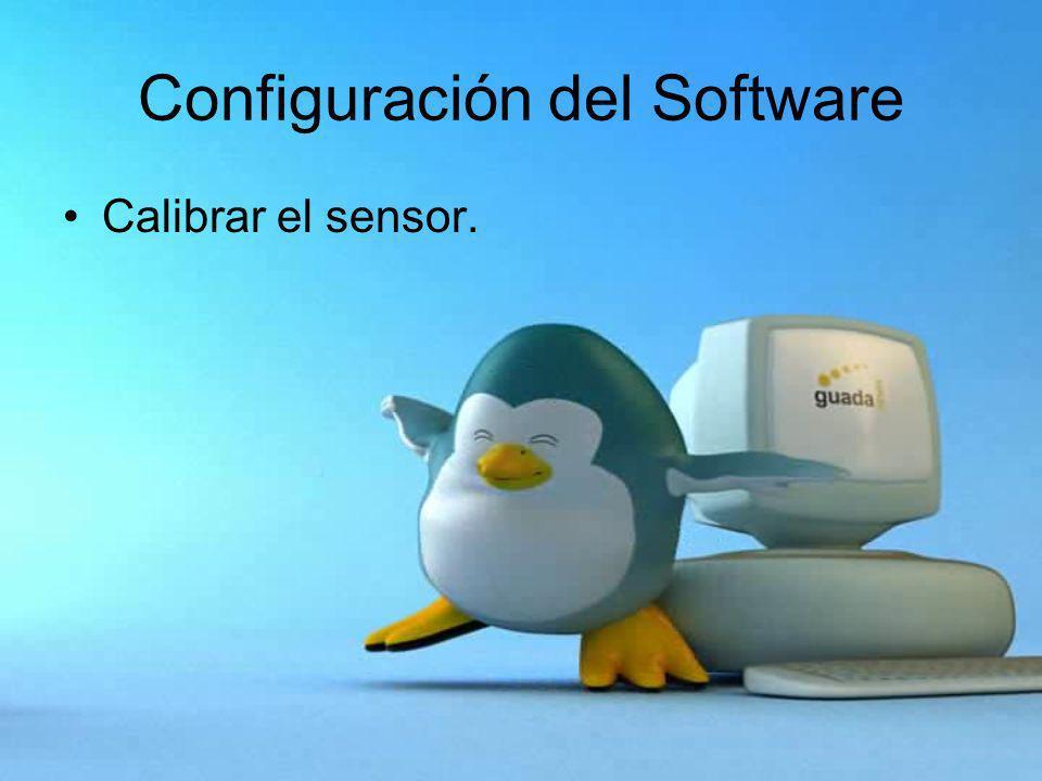 Configuración del Software Calibrar el sensor.