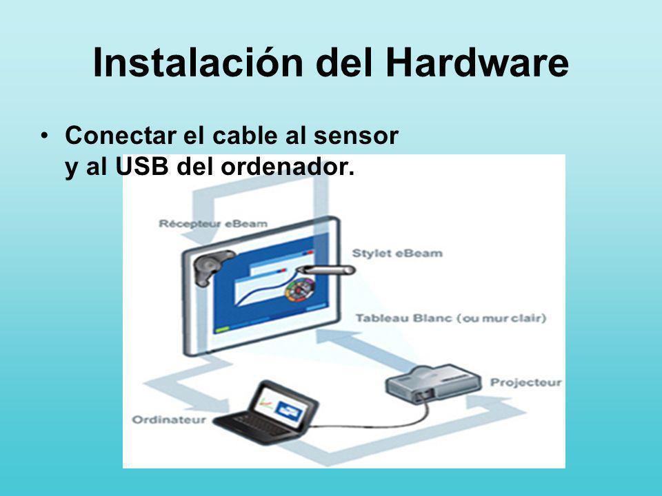 Instalación del Hardware Conectar el cable al sensor y al USB del ordenador.