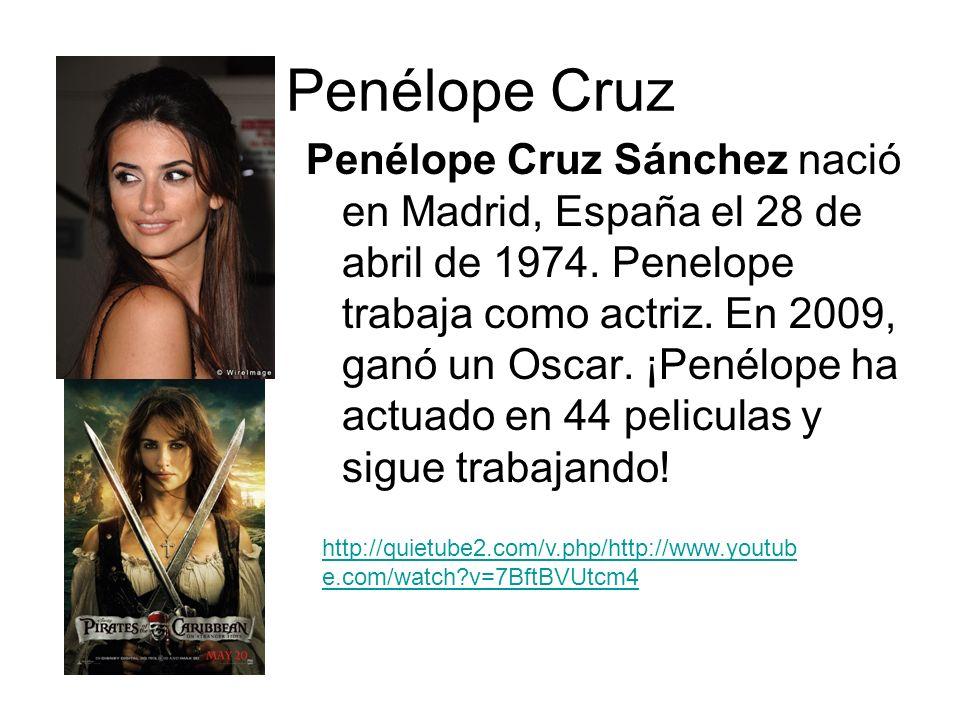Penélope Cruz Penélope Cruz Sánchez nació en Madrid, España el 28 de abril de 1974. Penelope trabaja como actriz. En 2009, ganó un Oscar. ¡Penélope ha