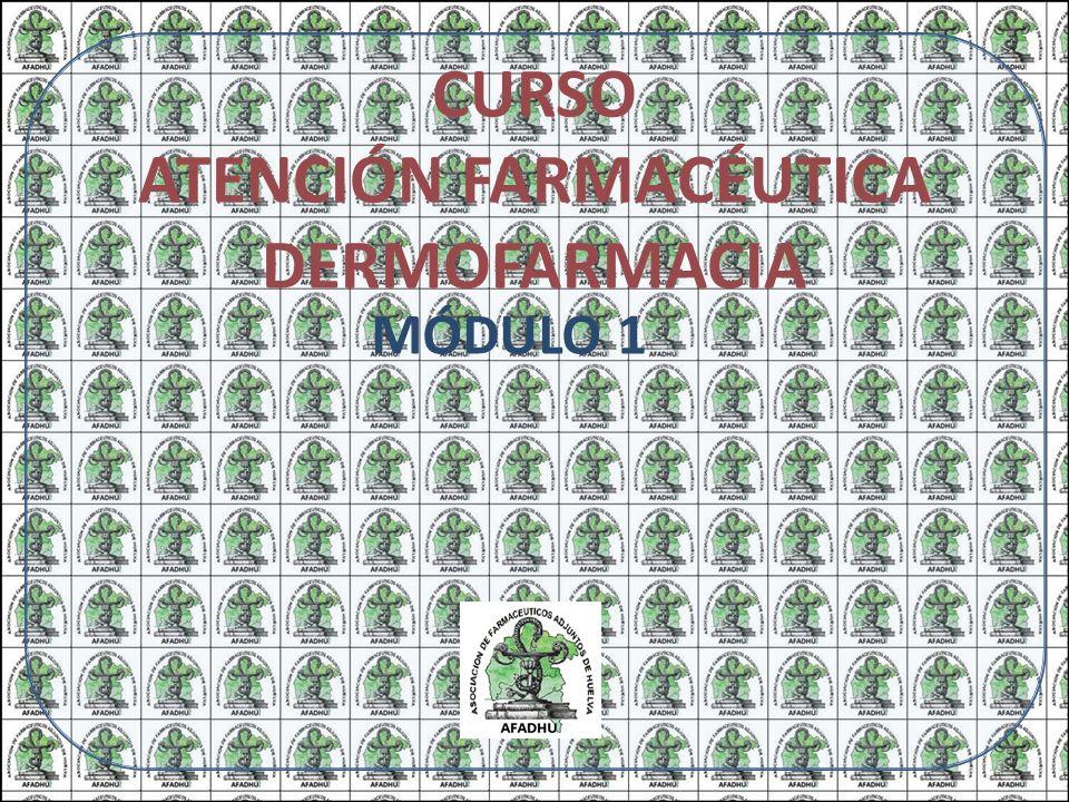 CURSO ATENCIÓN FARMACÉUTICA DERMOFARMACIA MÓDULO 1 3