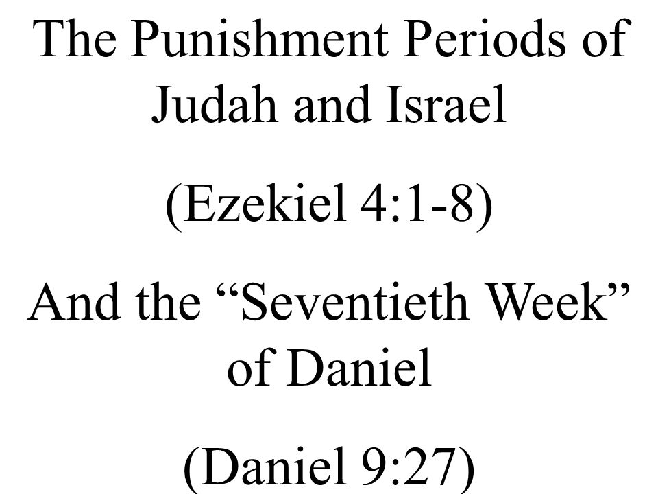 The Punishment Period of the Southern Kingdom of Judah The amount of time that Elohim will set His face against Judah is 390 years + 40 years = 430 years.