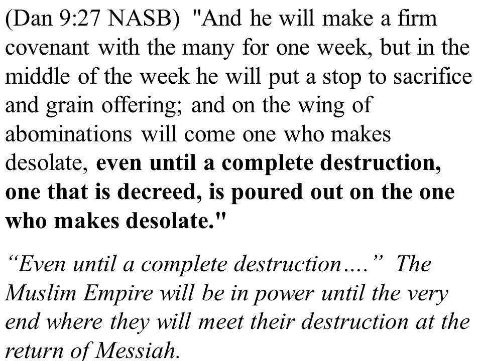 (Dan 9:27 NASB)