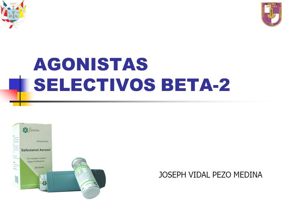 AGONISTAS SELECTIVOS BETA-2 JOSEPH VIDAL PEZO MEDINA